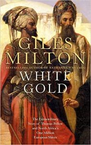 image of White Gold by Giles Milton book cover