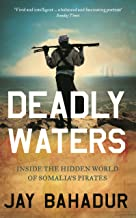 image of Deadly Waters by Jay Bahadur